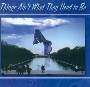 Army Blues Jazz Ensemble: Things Ain'T What They Used To Be Product Image