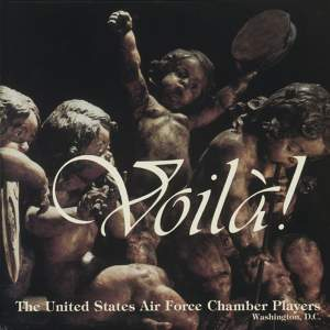 United States Air Force Chamber Players: Voila! Product Image