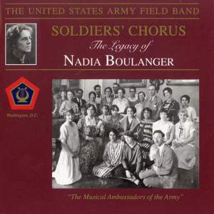 United States Army Field Band and Soldiers' Chorus: The Legacy of Nadia Boulanger Product Image