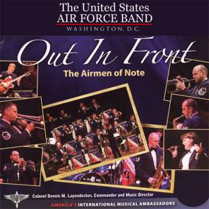 United States Air Force Airmen of Note: Out In Front
