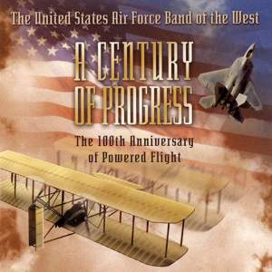 United States Air Force Band of the West: A Century of Progress