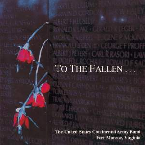 United States Continental Army Band: To the Fallen Product Image