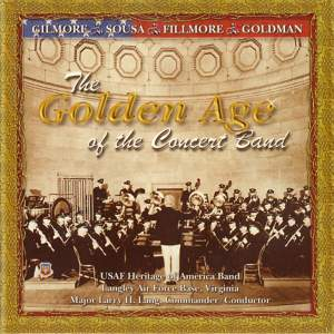 United States Air Force Heritage of America Band: The Golden Age of the Concert Band Product Image