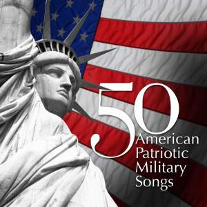 50 American Patriotic Military Songs Product Image