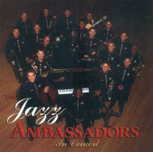 United States Army Field Band Jazz Ambassadors: In Concert