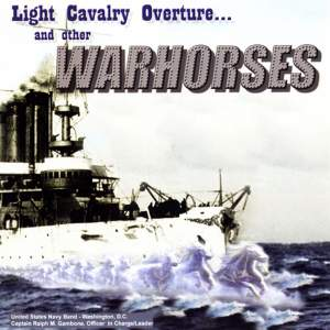 United States Navy Band: Light Cavalry Overture and other War Horses Product Image