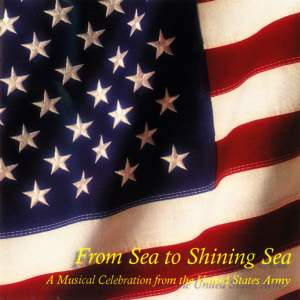 United States Army Band: From Sea to Shining Sea