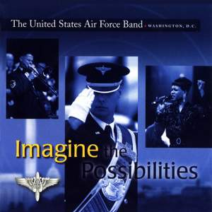 United States Air Force Band: Imagine the Possibilities Product Image