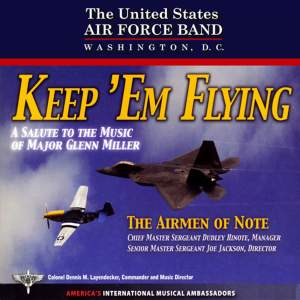 United States Air Force Airmen of Note: Keep E'm Flying