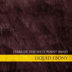 Liquid Ebony - Stars of the West Point Band Product Image