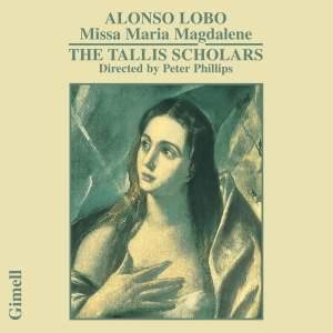 Alonso Lobo - Missa Maria Magdalene