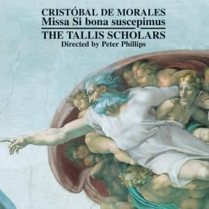 Cristóbal de Morales - Missa Si bona suscepimus