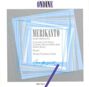 Merikanto, A: Concerto for violin, clarinet, French horn and string sextet (Schott Concerto) (1924), etc.