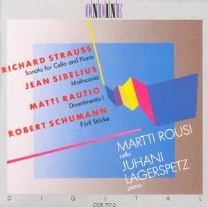 STRAUSS, R.: Cello Sonata in F major / SIBELIUS, J.: Malinconia / RAUTIO, M.: Divertimento I / SCHUMANN, R.: 5 Pieces in Folk Style (Rousi)