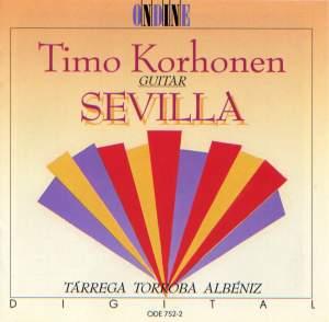 Guitar Recital: Korhonen, Timo - TARREGA, F. / TORROBA, F. / ALBENIZ, I. (Sevilla) Product Image