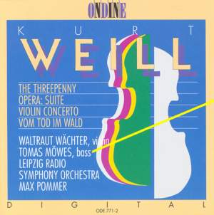WEILL, K.: Kleine Dreigroschenmusik / Concerto for Violin and Wind Orchestra / Vom Tod im Wald (Wachter)