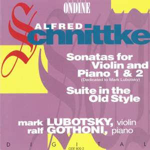 Schnittke: Violin Sonatas Nos. 1 and 2 & Suite in the Old Style