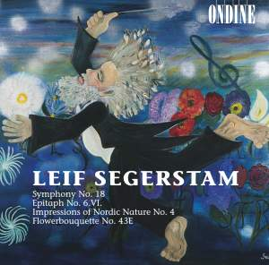 Segerstam: Symphony No. 18 (UNELMA - A Dream), etc.
