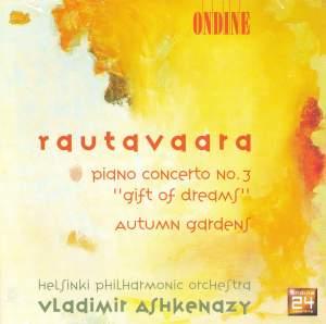 Rautavaara: Piano Concerto No. 3 & Autumn Gardens