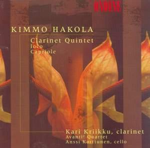 Hakola: Clarinet Quintet, Ioco & Capriole Product Image
