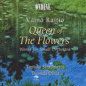 Vaino Raitio: Queen of the Flowers