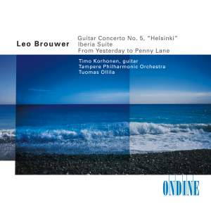 Brouwer: Guitar Concerto No. 5 & Guitar Transcriptions