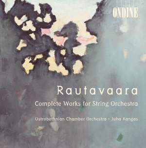 Rautavaara: Complete Works for String Orchestra