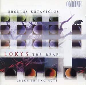 Kutavicius: Lokys - The Bear - Opera in Two Acts