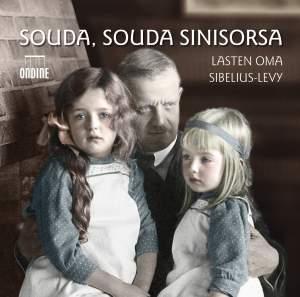 SIBELIUS, J.: Souda, souda sinisorsa / Driftwood / Tempest Suite (The) / Karelia Suite / Lemminkainen Suite / Belshazzar's Feast Suite