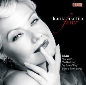 Karita Mattila - Fever