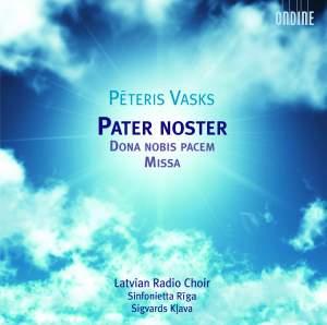 Vasks: Pater noster, Dona nobis pacem & Missa Product Image