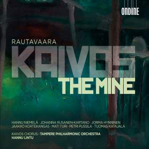 Rautavaara: Kaivos (The Mine)