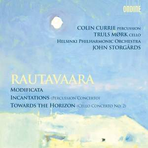 Rautavaara: Modificata - Incantations - Towards the Horizon