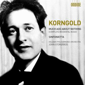 Korngold: Much Ado About Nothing & Sinfonietta Product Image