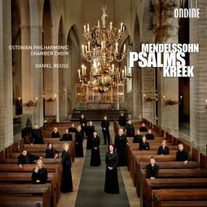 Mendelssohn & Cyrillus Kreek: Psalms Product Image