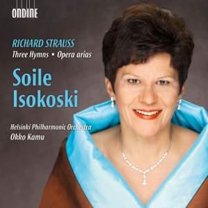 STRAUSS, R.: 3 Hymnen / Opera Arias (Isokoski, Helsinki Philharmonic, Kamu)