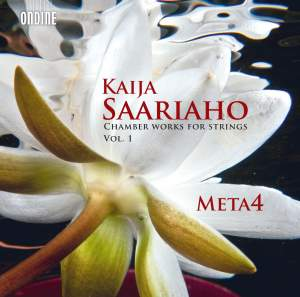 Saariaho: Chamber Works for Strings, Vol. 1 Product Image