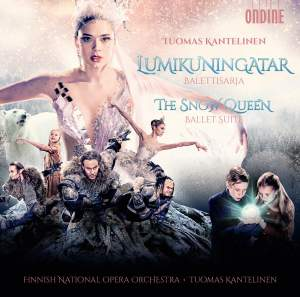 Kantelinen: The Snow Queen: Ballet Suite