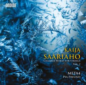 Kaija Saariaho: Chamber Works for Strings Vol. 2