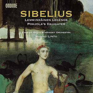 Sibelius: Lemminkäinen Legends & Pohjola's Daughter Product Image