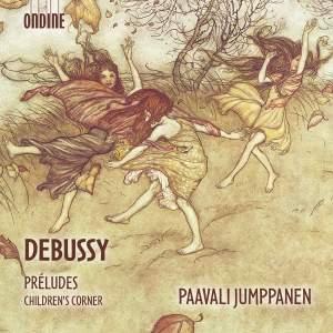Debussy: Préludes & Children's Corner