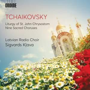 Tchaikovsky: Liturgy of St. John Chrysostom & Nine Sacred Choruses
