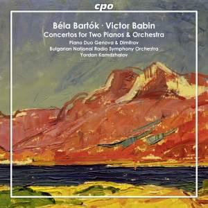 Bartók and Babin: Concertos for Two Pianos