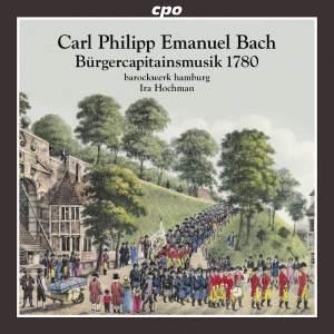 CPE Bach: Bürgerkapitänsmusik 1780