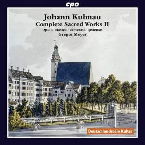 Kuhnau: Complete Sacred Works, Vol. 2