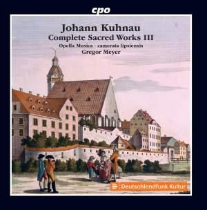 Kuhnau: Complete Sacred Works, Vol. 3