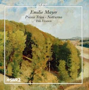 Emilie Mayer: Piano Trios & Notturno