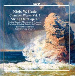 Gade: Chamber Works, Vol. 3