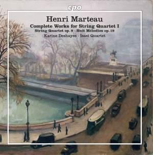Marteau: The Complete Works for String Quartet Vol. 1