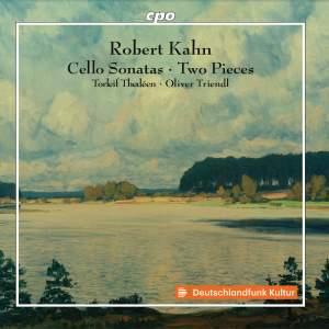 Robert Khan: Cello Sonatas & Two Pieces